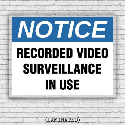 Notice Recorded Video Surveillance In Use - Workplace Security Safety Sign