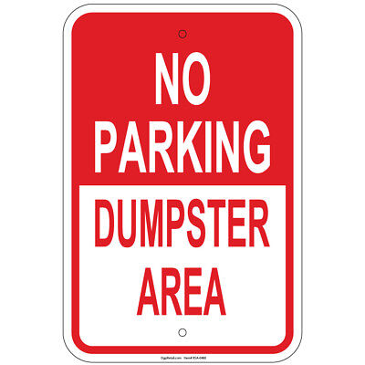 No Parking Dumpster Area Sign 8x12 Aluminum Signs