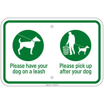 "Please Have Your Dog On A Leash, Pick Up After Your Pet 8""x12"" Sign"