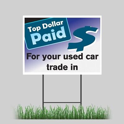 12x18 Top Dollar For Car Trades Yard Retail Auto Dealer Business Store Sign