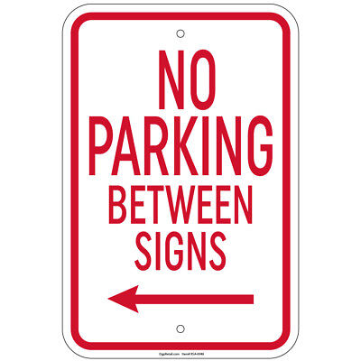 No Parking Between Signs With Left Arrow 8x12 Aluminum Signs