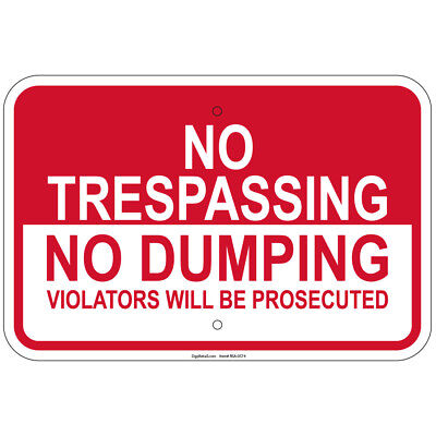 No Trespassing No Dumping Violator Prosecuted 8x12 Sign