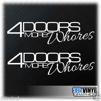 x2 4 Doors for More Whores Stickers Drift JDM More Door DUB Euro Funny Decal