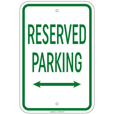 (Reserved Parking with double arrow Sign 8