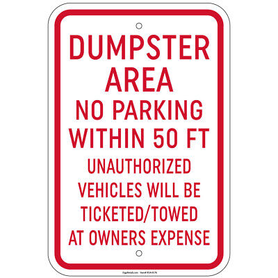 Dumpster Area No Parking 50 Ft. Vehicles Ticketed Aluminum 8x12