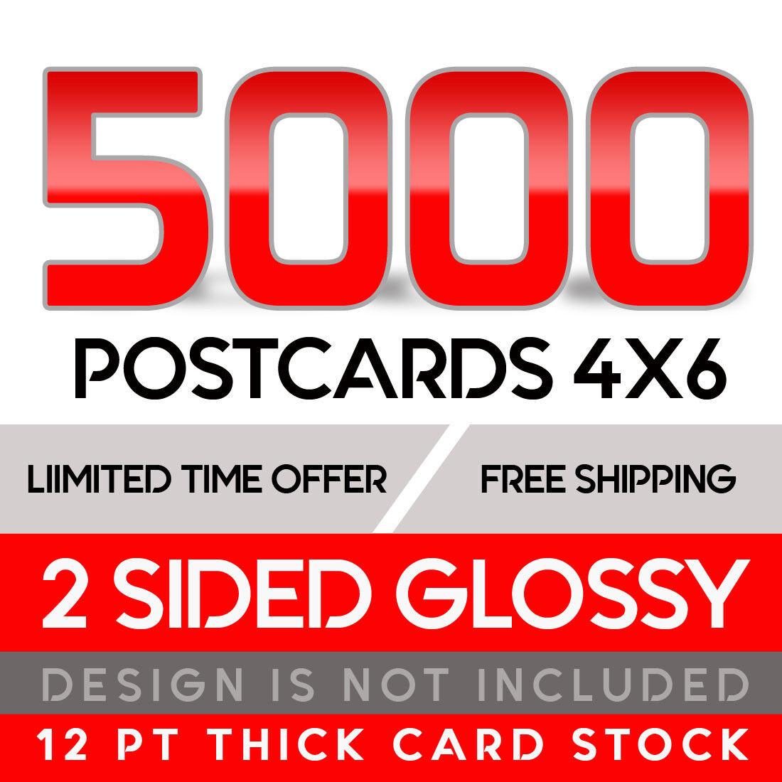 5000 Custom Full Color 4x6 12PT Postcards W/UV Glossy  - $79.00