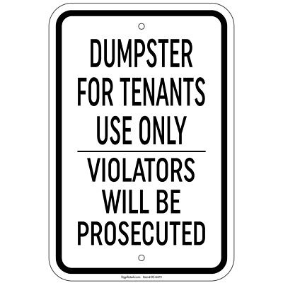 Dumpster Tenants Use Only Violators Prosecuted 8x12 Aluminum Sign