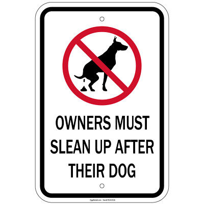 "Heavy Gauge Owners Must Clean Up After Their Dogs Sign 12"" x 18"" Aluminum Signs"
