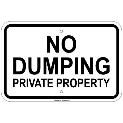No Dumping Private Property 8x12 Aluminum Signs
