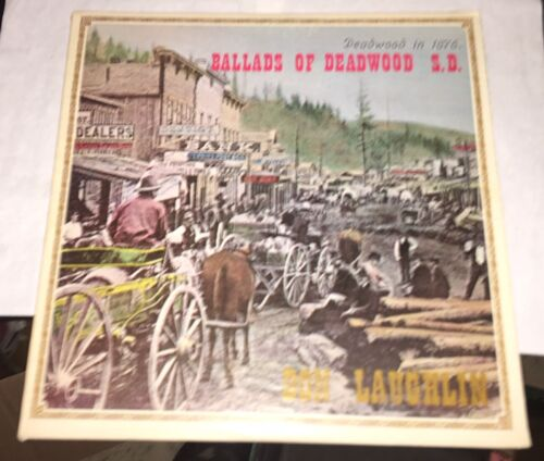 Don Laughlin Ballads Of Deadwood South Dakota 1970 Days of