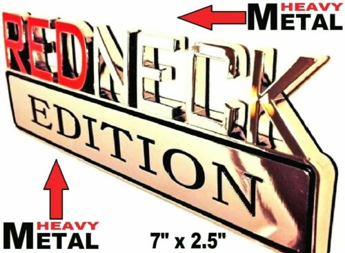 METAL Redneck Edition Emblem HIGHEST QUALITY ON EBAY GMC Tailgate Door Lid Decal