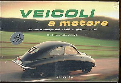 VEICOLI A MOTORE - GRIBAUDO  - NAPPO E VAIRELLI - 2006 [NU9]