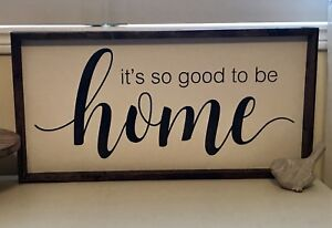 Stenciled sign ~ it's so good to be home