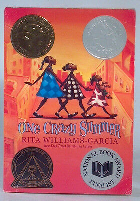 One Crazy Summer Rita Williams Garcia Newberry Honor Coretta Scott King Award