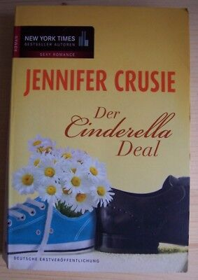 DER CINDERELLA DEAL von Jennifer Crusie / Liebe + Romantik (Deal Der Deal)