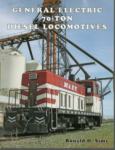 General Electric 70-Ton Diesel Locomotives