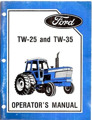Ford Tw-25 Tw-35 Tractor Operators Manual