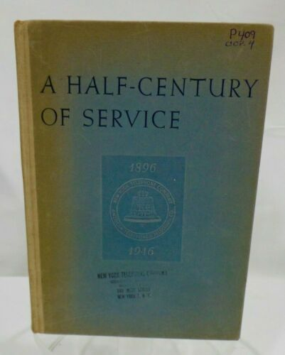American Telephone & Telegraph Co. - A Half Century of Service Book 1896-1946