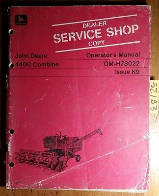John Deere 4400 Combine Owners Operators Manual Om-h78022 K9 1169