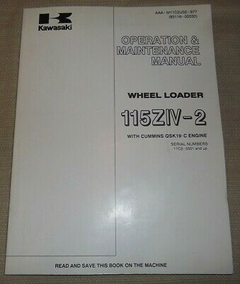 Kawasaki 115ziv-2 Wheel Loader Operation Maintenance Manual W Qsk19-c Engine