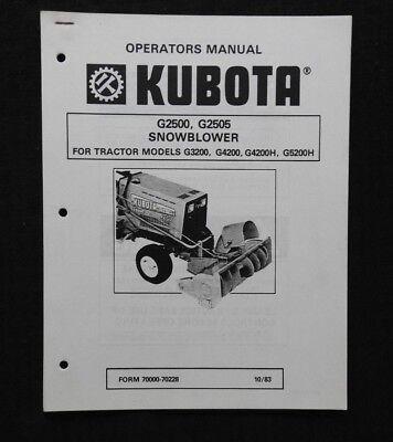 Kubota G3200 G4200 G4200h G5200h G6200h Tractor G2500 G2505 Snowblower Op Manual