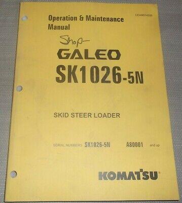 Komatsu Sk1026-5n Skid Steer Loader Operation Maintenance Book Manual A80001-