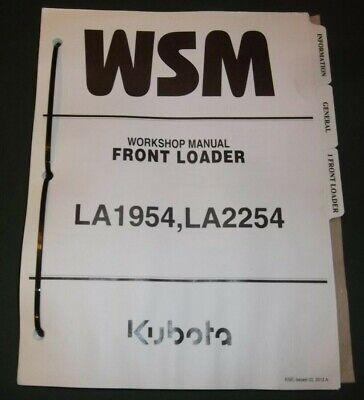 Kubota La1954 La2254 Front Loader Service Shop Repair Workshop Manual