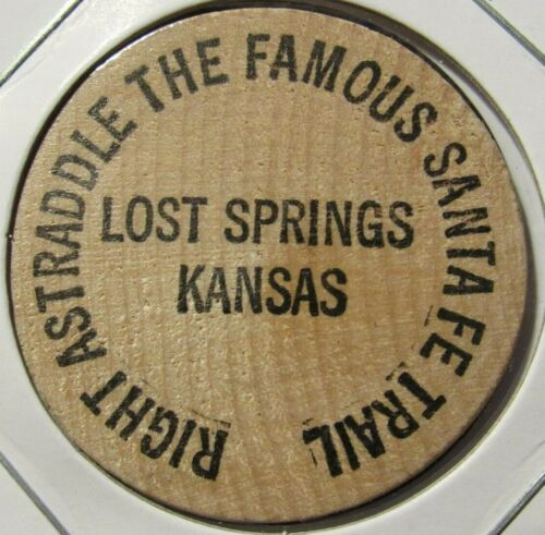 Vintage Famous Santa Fe Trail Lost Springs, KS Wooden Nickel - Token Kansas