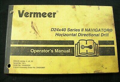 Vermeer D24x40 Series Ii Navigator Horizontal Directional Drill Operators Manual