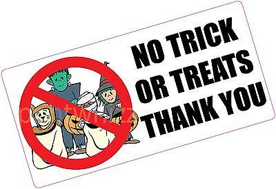No Trick or Treats Thank You - Door Window Sticker Halloween Sign Label - No Thanks Halloween