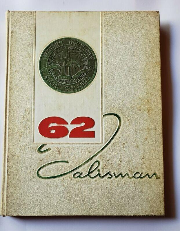 WESTERN KENTUCKY STATE COLLEGE Talisman 1962 Yearbook