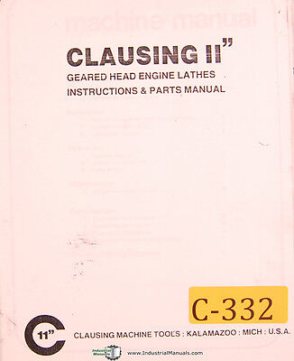 Clausing 11 Geared Head Engine Lathes Instructions Parts Electrical Manual
