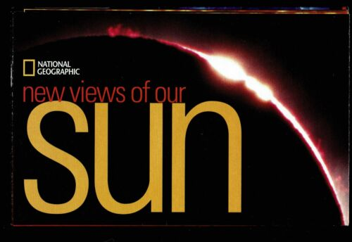 ⫸ 2004-7 July New Views of Our SUN & SPACE WEATHER - National Geographic Map