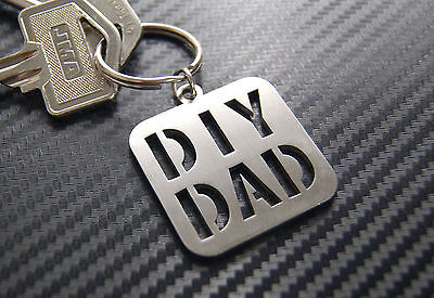 DIY DAD Daddy Fathers Day Keyring Keychain Key Fob Bespoke Stainless Steel Gift (Fathers Day Diy)