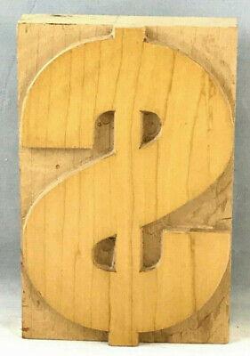 Vintage Wood Letterpress Print Type Dollar Sign Printers Block Cut 5