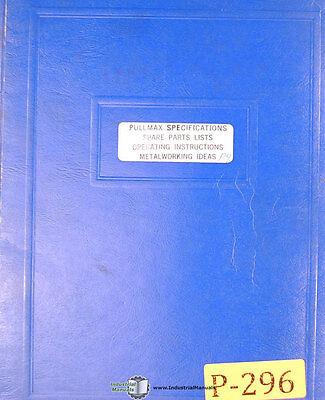 Pullmax P9 Shearing Forming Nibbler Operations And Parts Manual 1957-1969