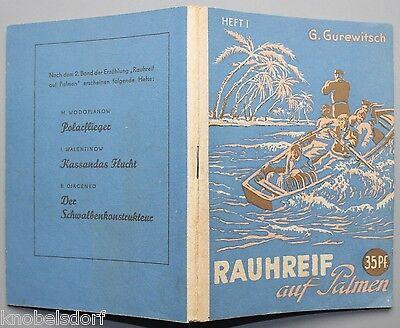 DDR Romanheft, Rauhreif auf Palmen 1, Kleine Jugendreihe,1 953, Science-Fiktion online kaufen