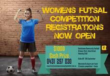 Futsal Competition Women's Tournament $$ Cash Prizes $$ Revesby Bankstown Area Preview