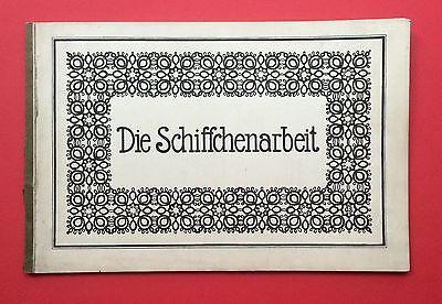 Musterbuch mit 74 Abbildungen DIE SCHIFFCHENARBEIT Spitze Knüpfen    ( F12743