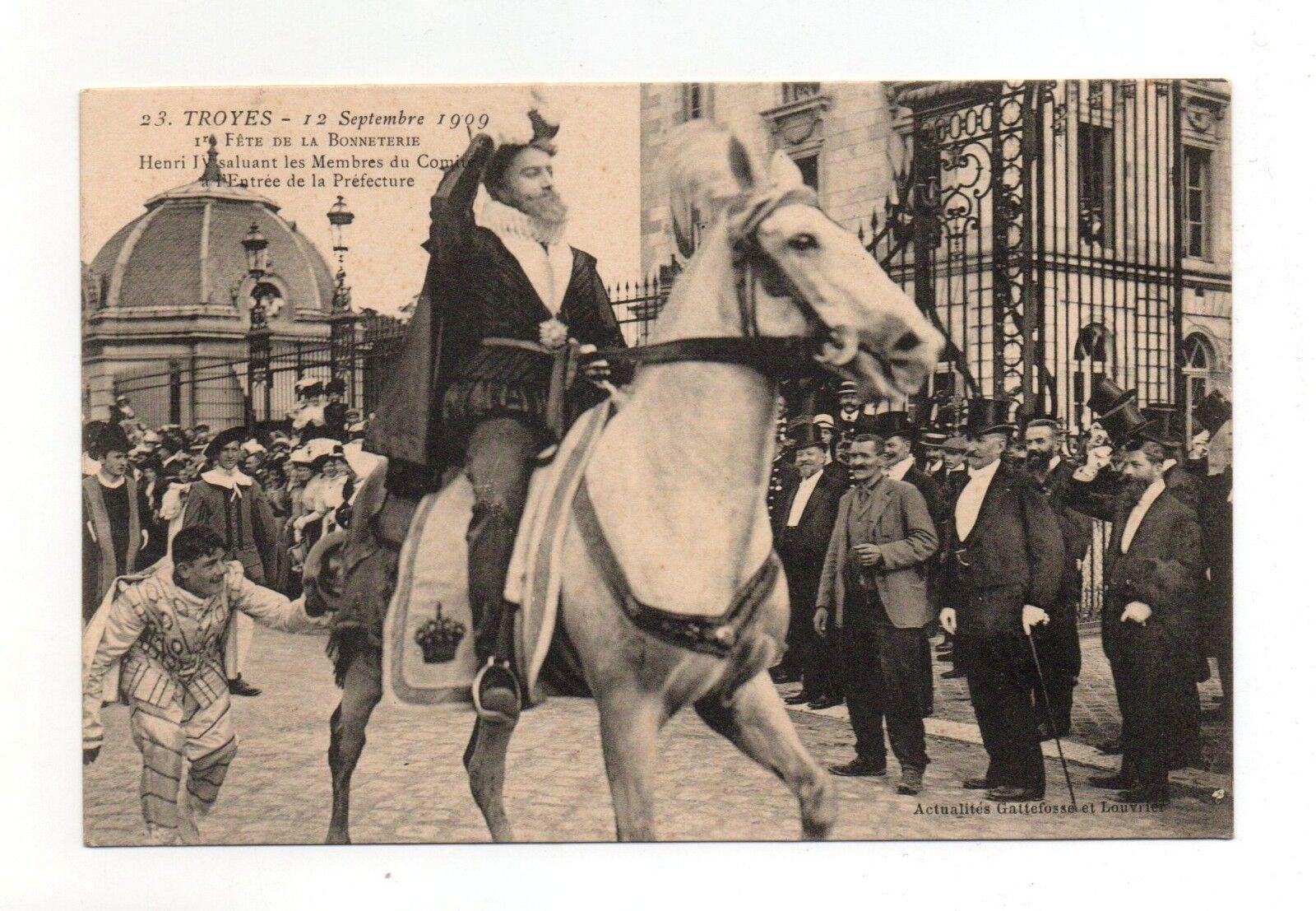 Troyes - fête de la bonnetière - 1909 - henri iv   (a2014)