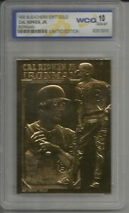 95 BLEACHERS CAL RIPKEN JR IRONMAN 23kt GOLD CARD WCG GRADED 10