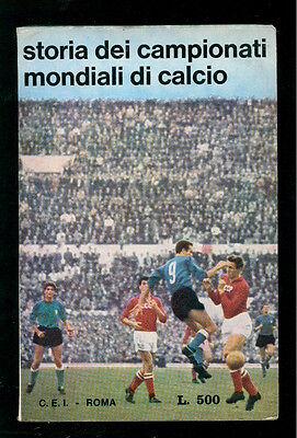 SOLITRO MICHELE STORIA DEI CAMPIONATI MONDIALI DI CALCIO CEI 1966 COPPA RIMET