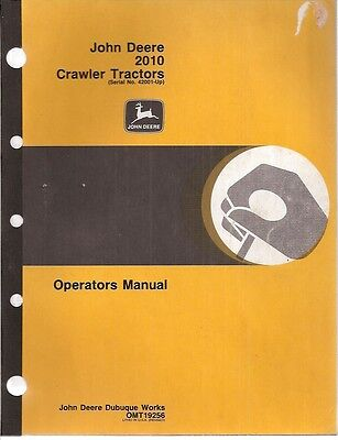 John Deere 2010 Crawler Tractors Sn 42001-up Operators Manual