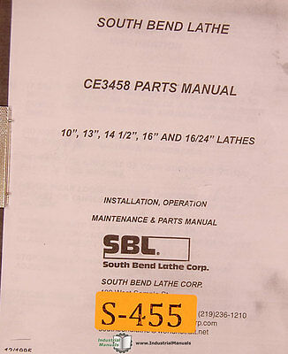 South Bend Lathe Ce3458 10 13 14 12 16 1624 Maintenance Parts Manual 1995