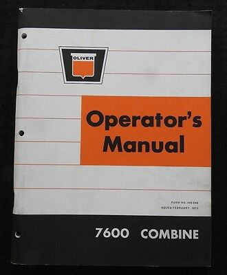 Original Oliver White 7600 Harvest Boss Combine Operators Manual Very Nice Shape