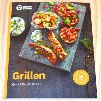 Weight Watchers WW Kochbuch Grillen Quick & Easy #4 FitPoints SmartPoints 2019