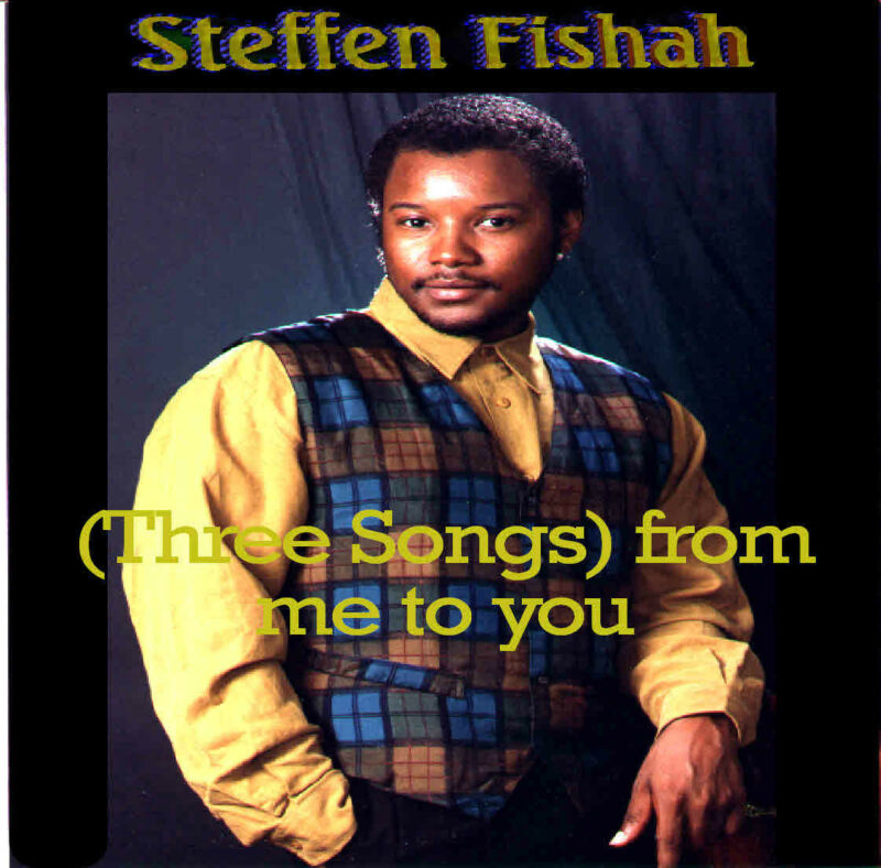 Steffen Fishah (Three Songs) From me to you