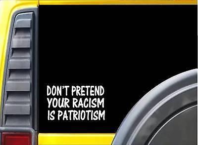 Patriotischen Dekorationen (Tue Nicht Rollenspiel Ihr Rassismus Ist Patriotischen Aufkleber K928 20.3cm)