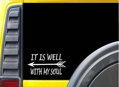 It is Well With my Soul K480 8 inch Sticker Christian decal