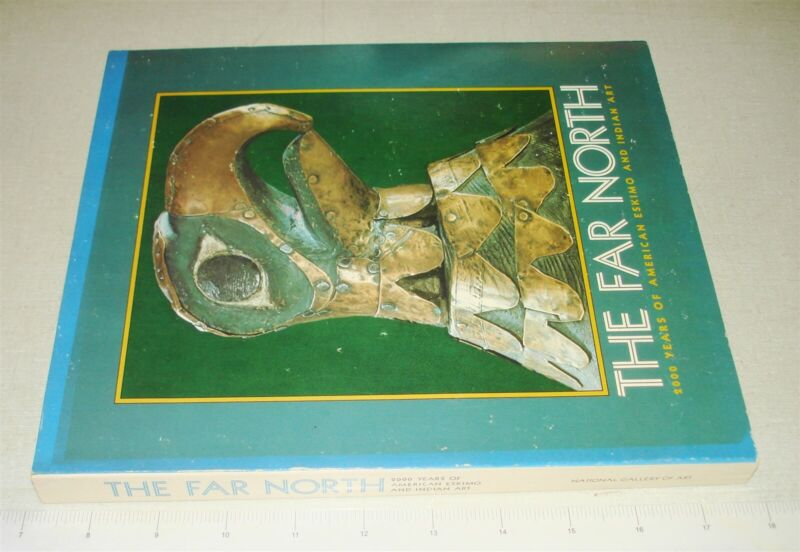 1973 THE FAR NORTH – American Eskimo And Indian Art Henry H Collins PB NR